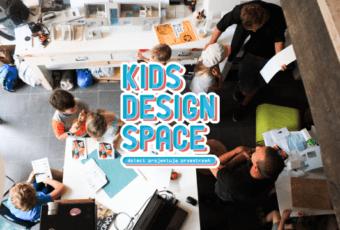 KIDS DESIGN SPACE – dzieci projektują przestrzeń. Wesprzyj projekt na wspieram.to