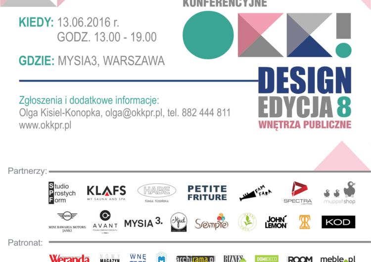 8. OKK! design – Spotkanie z dobrym wzornictwem tym razem pod hasłem: WNĘTRZA PUBLICZNE