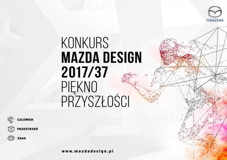 Mazda Design 2017/37 – Piękno przyszłości