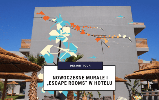 "Design Tour: Nowoczesne murale i ""escape rooms"" w hotelu"