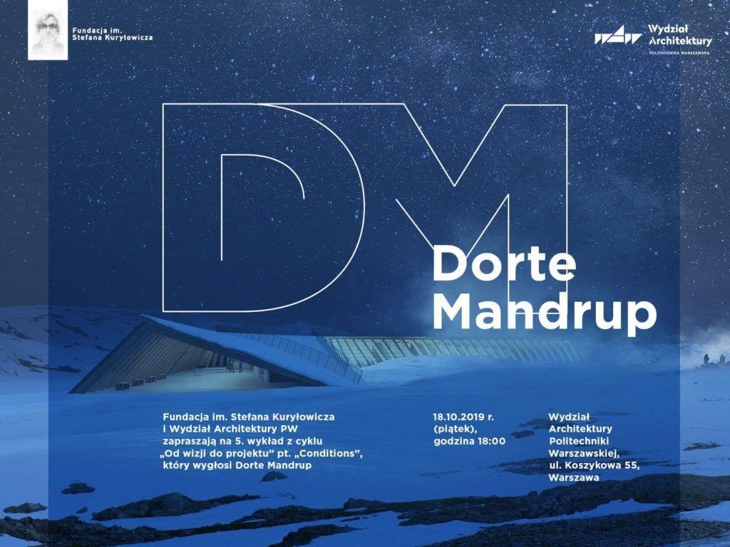 Wykład Dorote Mandrup - założycielki Dorote Mandrup Arkitekter