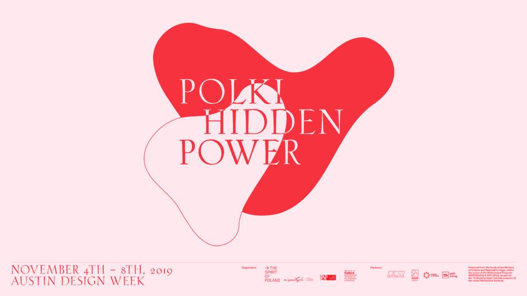 Wystawa POLKI Hidden Power na Austin Design Week