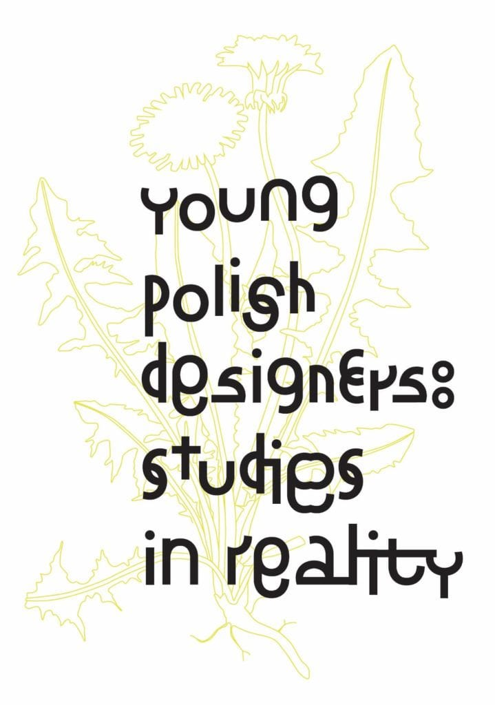Young Polish Designers: Studies in Reality na Dutch Design Week #2