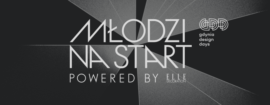 ELLE Decoration i 9. edycja konkursu Młodzi na Start!