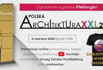 Plebiscyt Polska Architektura XXL 2019 – ogłoszenie wyników