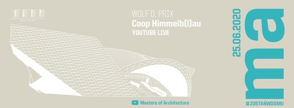 Wolf D. Prix w cyklu Masters of Architecture - The Himmelb(l)au Experiment #2 From DECON to AI