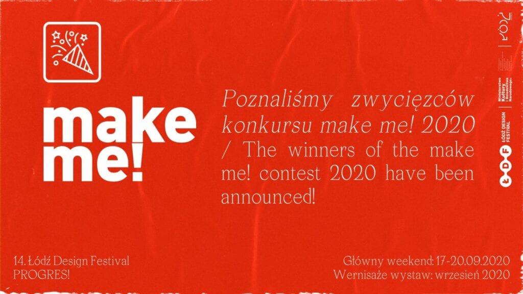 Nadzieja w młodych - poznaliśmy wyniki konkursu make me! 2020 - Łódź Design Festival - finał make me! - grafika