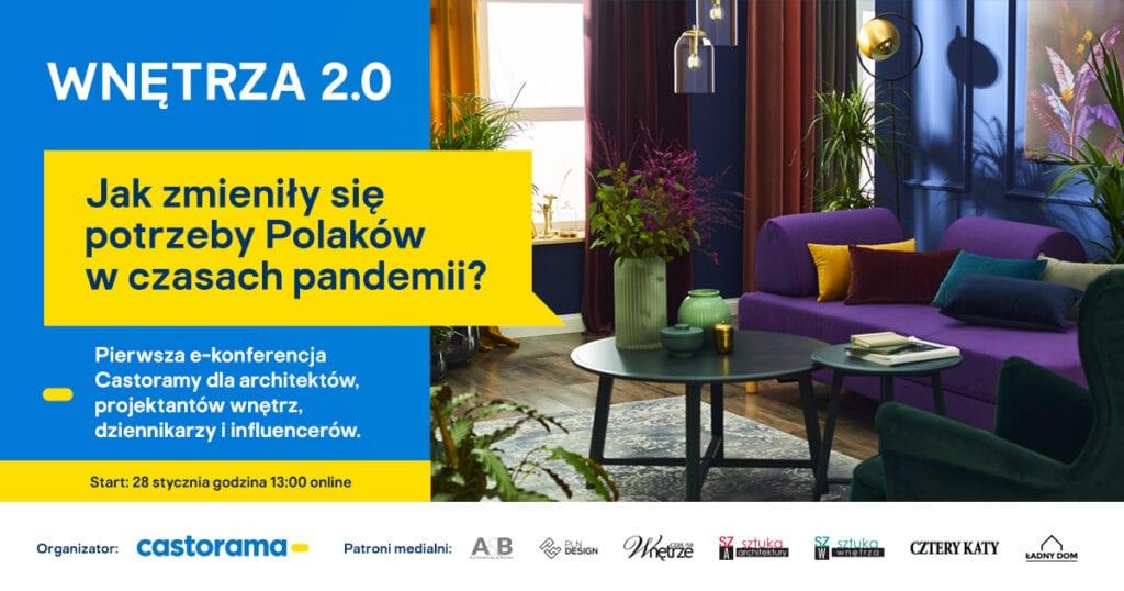 Wnętrza 2.0 - pierwsza e–konferencja Castoramy dla architektów, projektantów i specjalistów w urządzaniu wnętrz