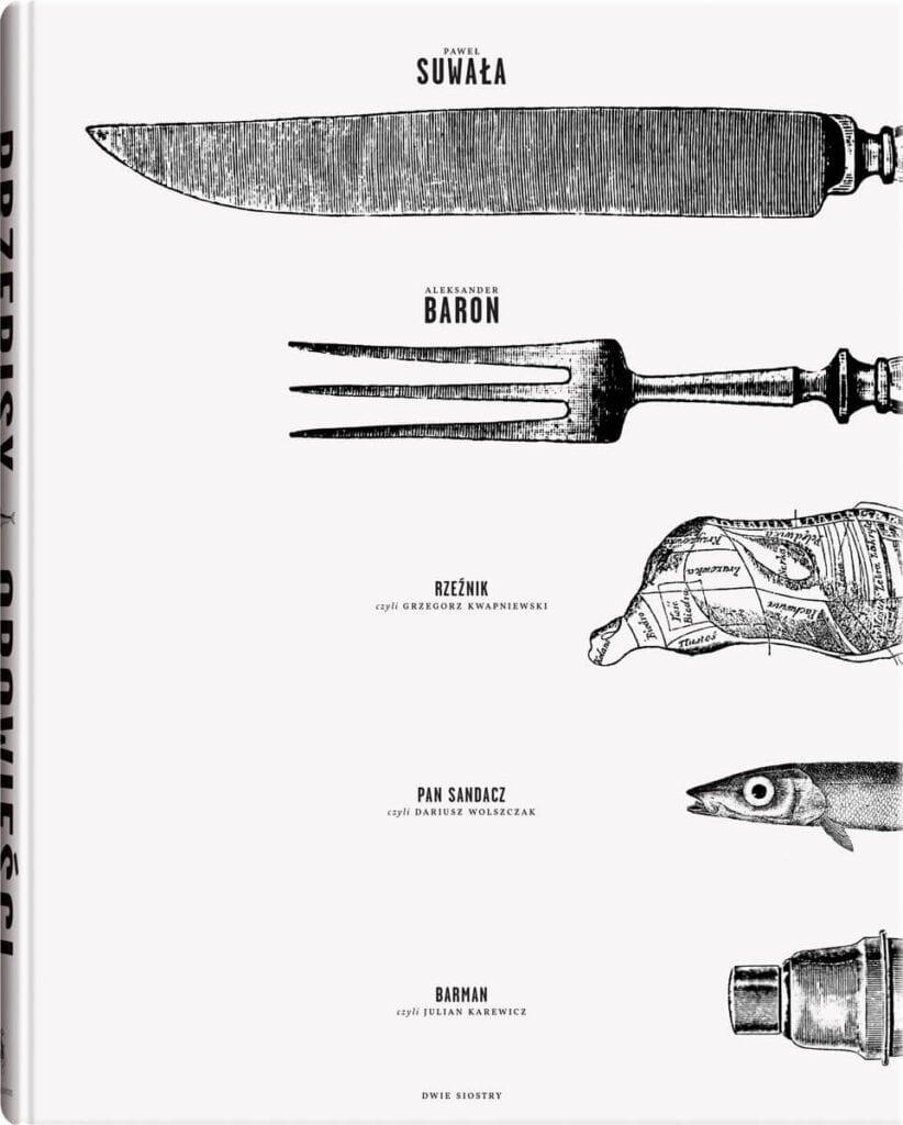 7 pomysłów na prezent na Dzień Mężczyzny - Książka Przepisy i opowieści dla fanów dobrej kuchni