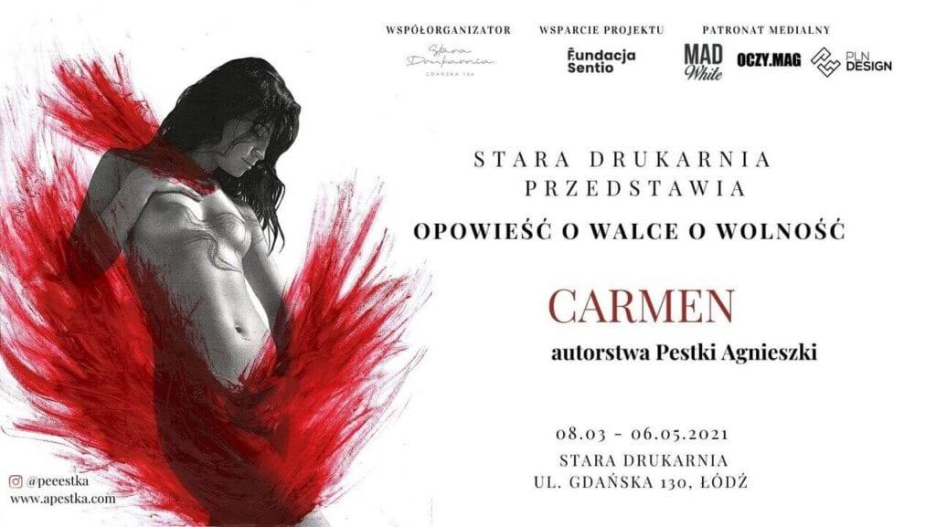 Agnieszka Pestka i wystawa Carmen w Starej Drukarni w Łodzi