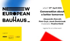 New European Bauhaus – rozmowa o lepszym jutrze