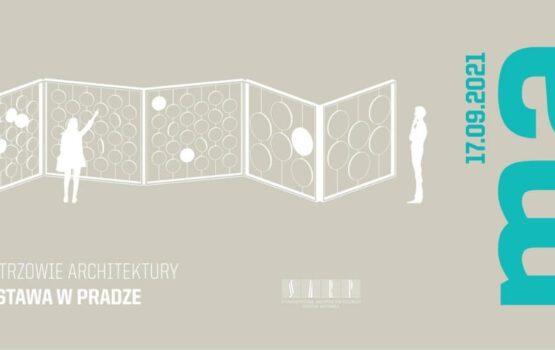Wystawa o cyklu Mistrzowie Architektury w Pradze